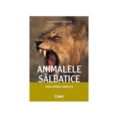 Animalele salbatice. Enciclopedie completa
