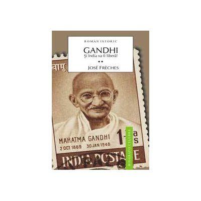 Gandhi Vol.2 - Si India va fi libera!