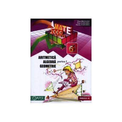 Mate 2000+10/11 Clasa a 6-a. Aritmetica, Algebra, Geometrie, partea I