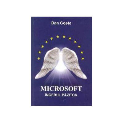 Microsoft - Îngerul Pazitor (vol. 1)