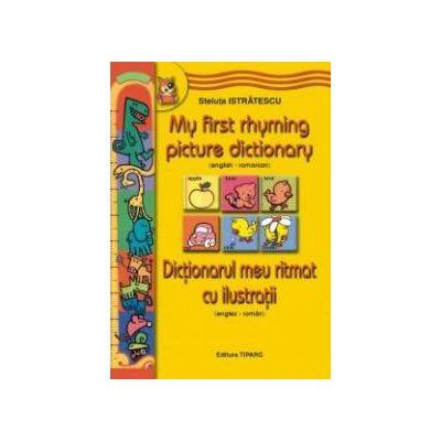 Dictionarul meu ritmat cu ilustratii (roman-englez)