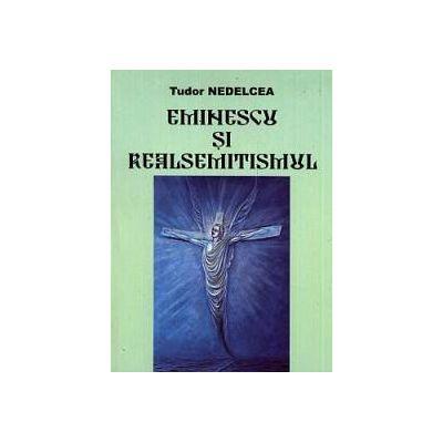 Eminescu si realsemitismul