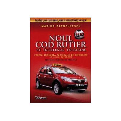 Noul cod rutier pe intelesul tuturor pentru obtinerea permisului de conducere la orice categorie - 2010