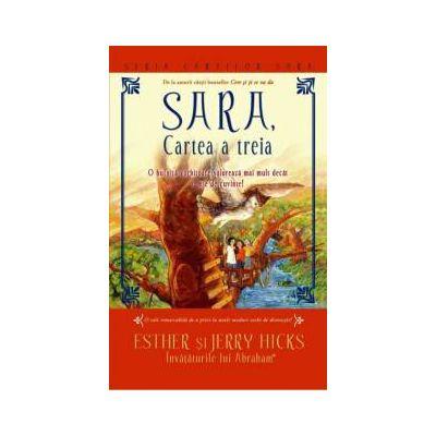 SARA, cartea a treia. O bufnita vorbitoare valoreaza mai mult decat o mie de cuvinte!