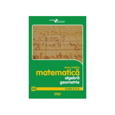 Algebra si geometrie. Clasa a X-a. Anexa la manual