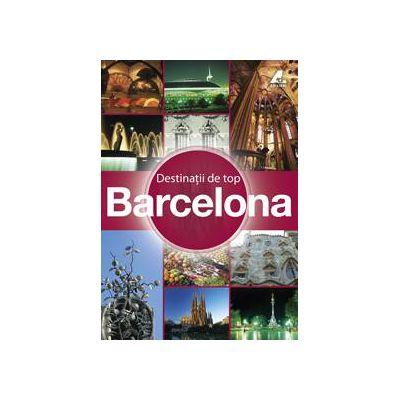 Destinatii de top - Barcelona