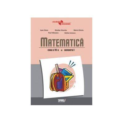 Matematica clasa a VII-a, semestrul I