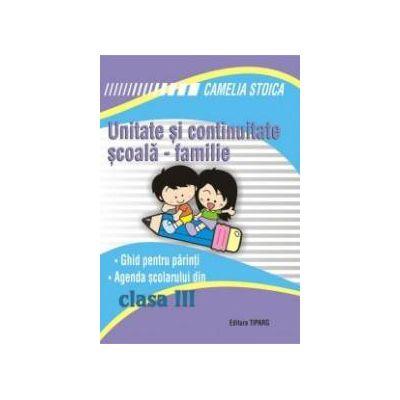 Unitate si continuitate scoala-familie clasa a III-a (Agenda elevului)