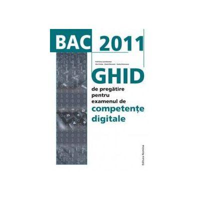 BAC 2011 Ghid de pregatire intensiva pentru examenul de Competente Digitale