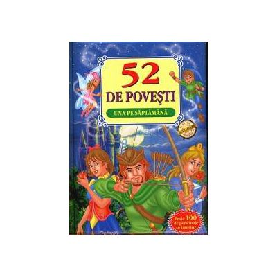 52 de Povesti - Una pe saptamana