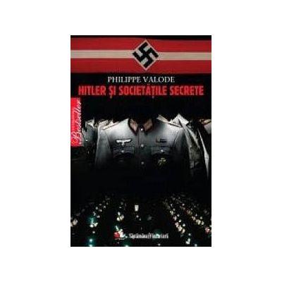 Hitler şi societăţile secrete