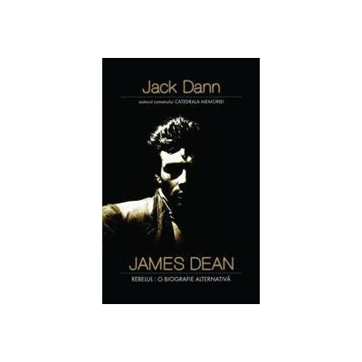 James Dean, Rebelul: o biografie alternativa