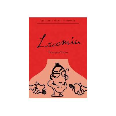 Cele sapte pacate de moarte: Lacomia