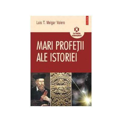 Mari profetii ale istoriei