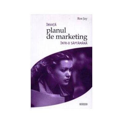 Invata planul de marketing intr-o saptamana