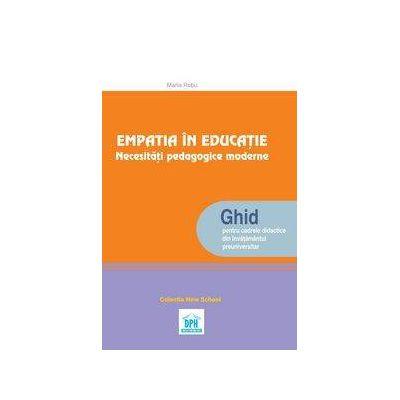 Empatia in educatie. Necesitati pedagocice moderme
