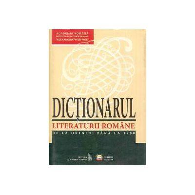 Dicţionarul literaturii române de la origini până la 1900