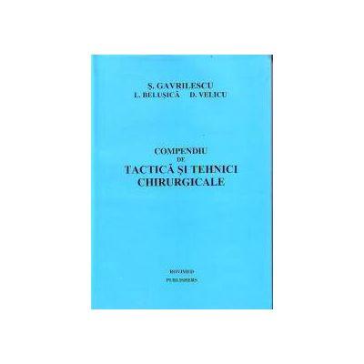 Compendiu de tactica si tehnici chirurgicale Compendiu de tactica si tehnici chirurgicale