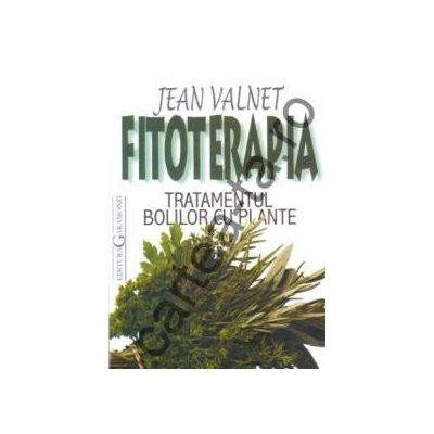 Fitoterapia ~ Tratamentul bolilor cu plante ~