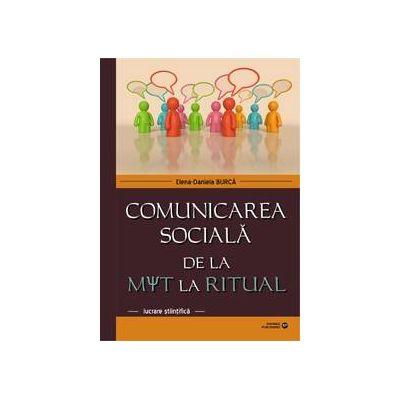 Comunicarea sociala de la mit la realitate