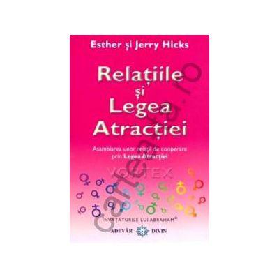 Relaţiile şi Legea Atracţiei  ~ Vortex ~