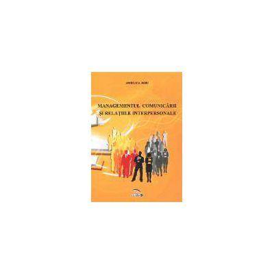 Managementul comunicarii si relatiile interpersonale