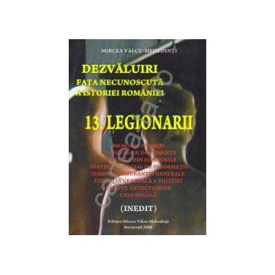 Dezvaluiri ~ Fata necunoscuta a istoriei romane ~ Vol. 13 - Legionarii