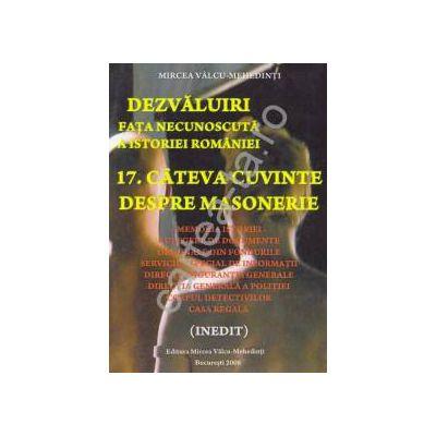 Dezvaluiri ~ Fata necunoscuta a istoriei romane ~ Vol. 17 - Câteva cuvinte despre masonerie