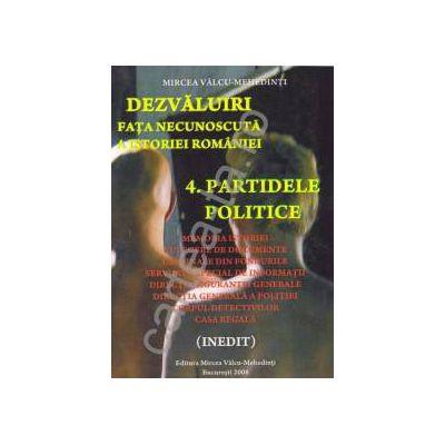 Dezvaluiri ~ Fata necunoscuta a istoriei romane ~ Vol. 4 - Partidele Politice