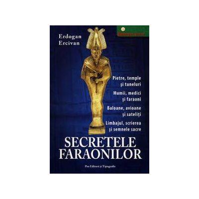 Secretele faraonilor ~ cele mai noi descoperiri privind înalta descoperire a vechilor egipteni ~