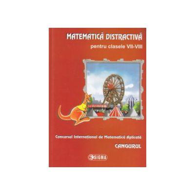 Matematica distrativa pentru clasele VII - VIII - CANGURUL