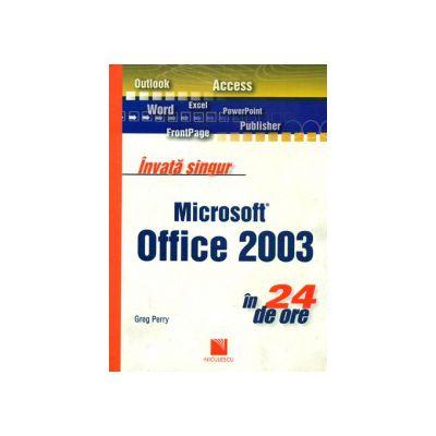 Învaţă singur Microsoft Office 2003 în 24 de ore