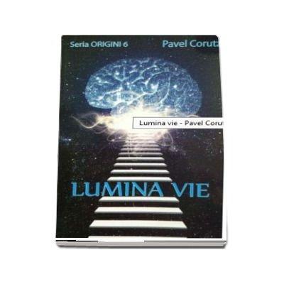 Lumina vie-Origini 6