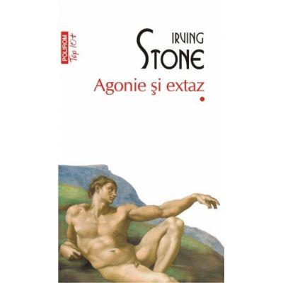 Agonie si extaz (2 volume) Top 10+