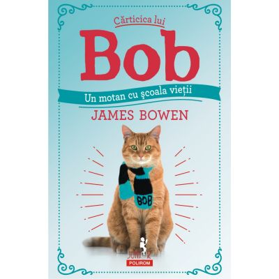 Cărticica lui Bob, un motan cu școala vieții