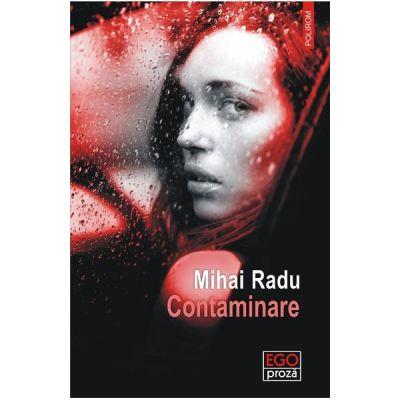 Contaminare - Mihai Radu
