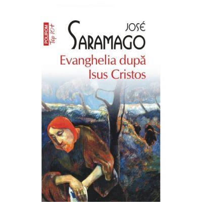 Evenghelia dupa Isus Cristos - Jose Saramago