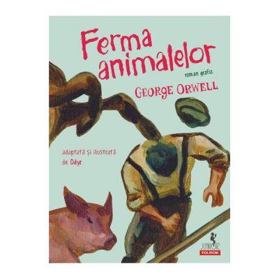 Ferma animalelor. Roman grafic - George Orwell