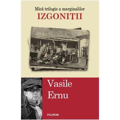 Izgonitii - Vasile Ernu