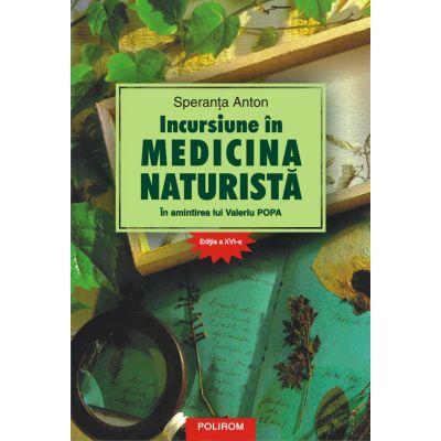 Incursiune în medicina naturistă. În amintirea lui Valeriu Popa - Speranța Anton
