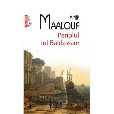Periplul lui Baldassare - Amin Maalouf