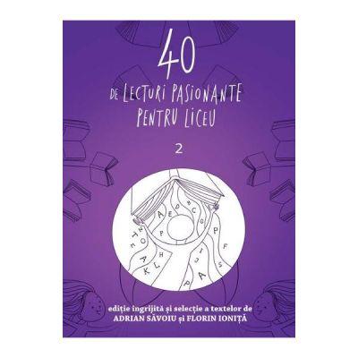 40 de lecturi pasionante pentru liceu vol. 2
