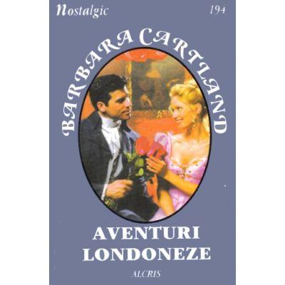 Aventuri londoneze -Barbara Cartland