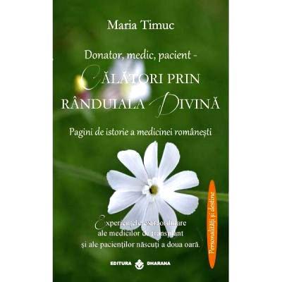 Calatori prin randuiala divina - Maria Timuc