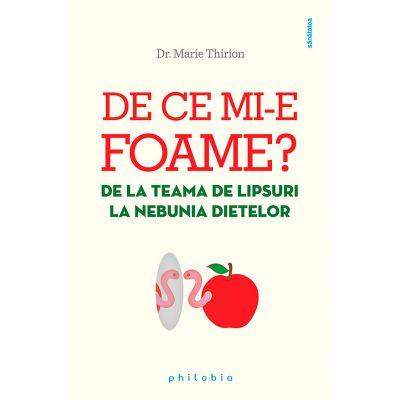 De ce mi-e foame - Dr. Marie Thirion