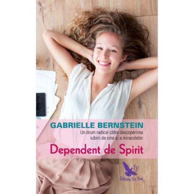 Dependent de Spirit - Bernstein Gabrielle
