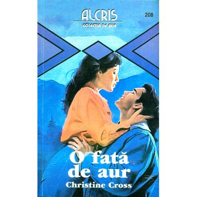 O fata de aur - Christine Cross