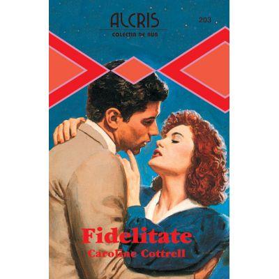 Fidelitate - Caroline Cottrell