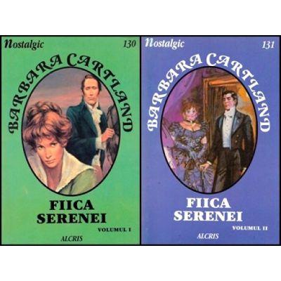 Fiica Serenei Vol. 1+2 - Barbara Cartland
