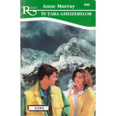 In tara gheizerelor - Anne Murray